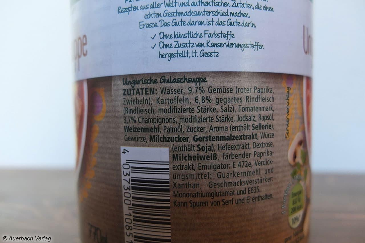 770ml der Erasco Gulaschsuppe enthalten laut Angaben gerade einmal 6,8% Rindfleisch